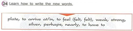 Гдз по английскому 4класс верещагина учебник часть 2 урок 34 упражнение 24  Learn how to write the newwords.