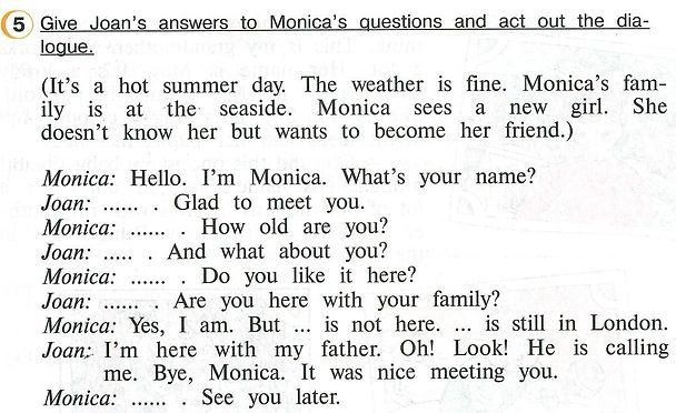Верещагина Афанасьева 4 класс аудиокурс Give Joan's answers to Monica's questions and act out the dialogue