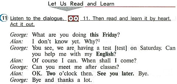 Listen to the dialogue 11, then read and learn it by heart. Слушать верещагина афанасьева часть 1 урок 10 страница 44 аудио к учебнику 11.