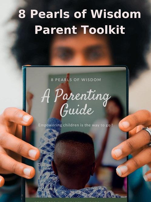 8 Pearls of Wisdom Parent Toolkit