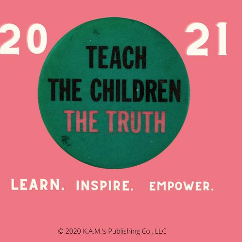 2021 Teach the Children the Truth  Calendar