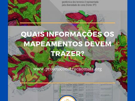 Mapeamento Geológico e Mapeamento Geotécnico. Quais informações os mapeamentos devem trazer?