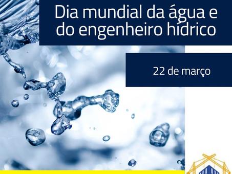 Dia Mundial da Água e do Engenheiro Hídrico