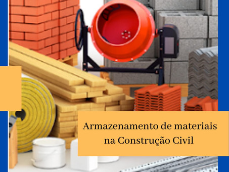 Entenda como o armazenamento correto dos materiais pode melhorar o desempenho da sua obra