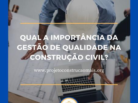 Qual a importância da gestão de qualidade na construção civil?