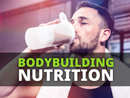 Bodybuilding Nutrition: What to Eat for Bulking