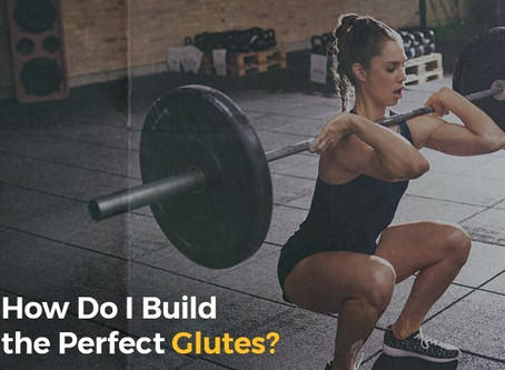 How Do I Build the Perfect Glutes? | ISSA
