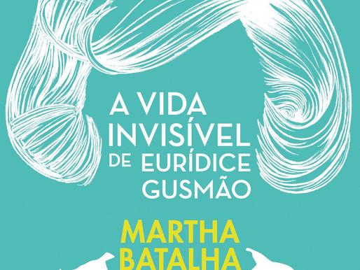 A vida invisível de Eurícidice Gusmão, de Martha Batalha - Resenha