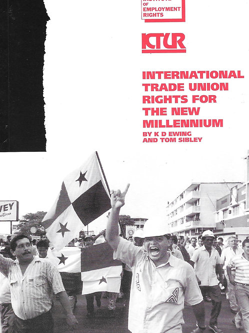 International Trade Union Rights for the New Millenium