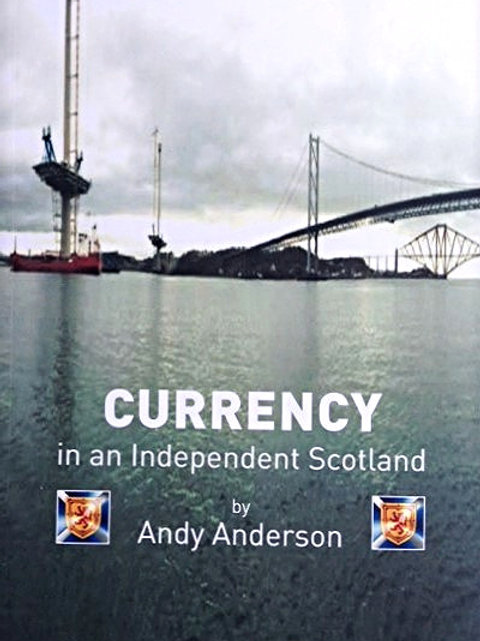 CURRENCY IN AN INDEPEDENT SCOTLAND
