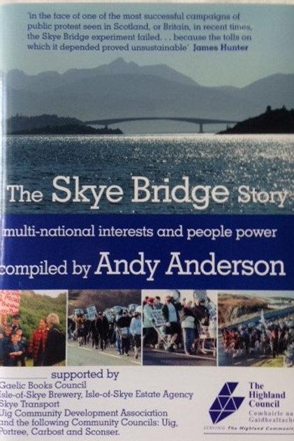THE SKYE BRIDGE STORY