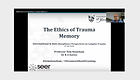 Virtual Presentation: Nightmares and the Ethics of Trauma Memory