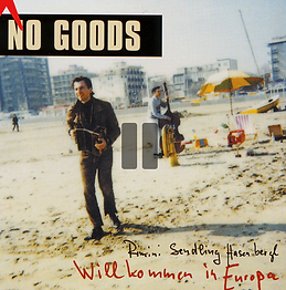 CD Cover Peter Pichler No Goods CD Willkommen in Europa