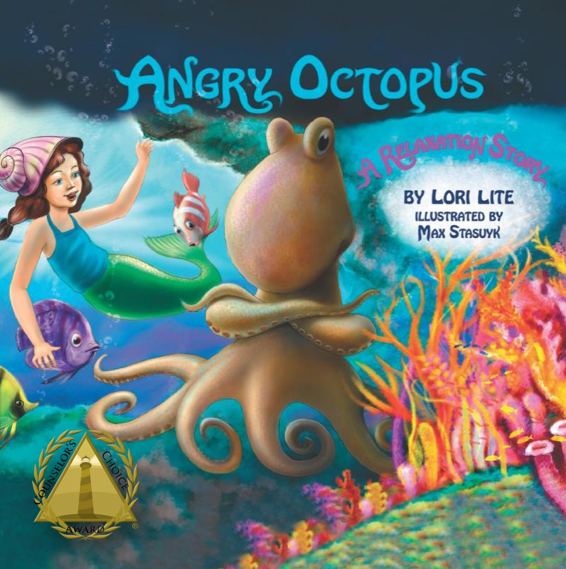 Counselors Choice Award Lori Lite Angry Octopus a relaxation story