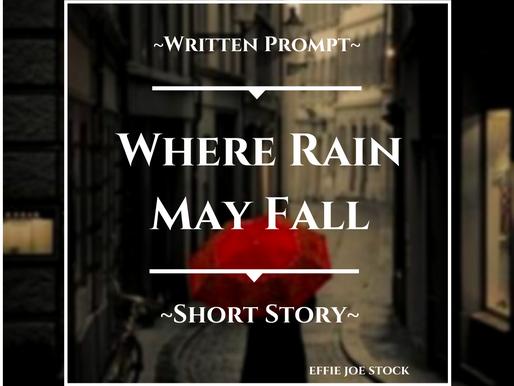 Where Rain May Fall
