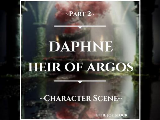 Daphne, Heir of Argos (Part 2)