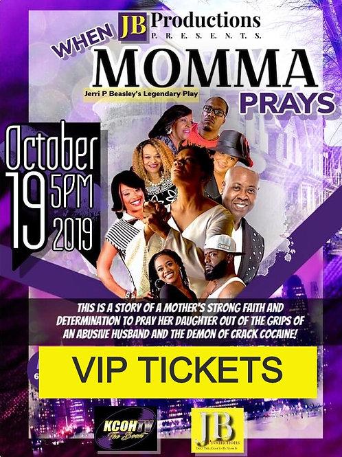 When Momma Prays VIP Ticket