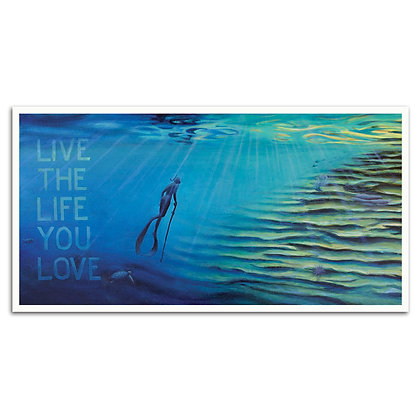 Life You Love print
