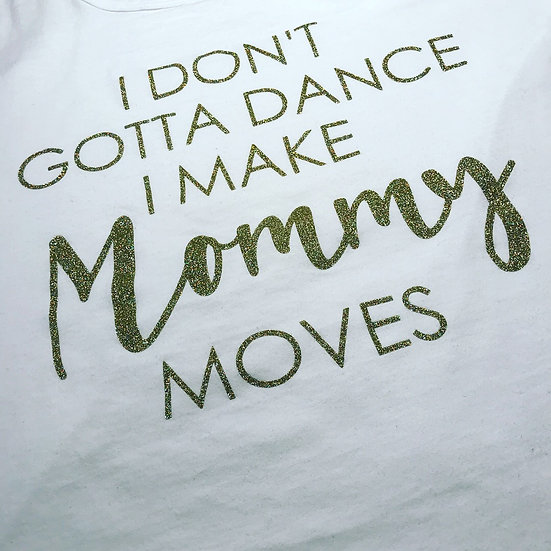 Mommy moves tank top