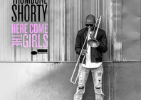 TROMBONE SHORTY RELEASES NEW SINGLE AND ALBUM
