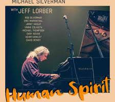New Album From Instrumentalist Michael Silverman & Jeff Lorber