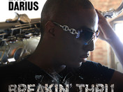 "SAXOPHONIST ERIC DARIUS RELEASES NEW SINGLE ""BREAKIN' THRU"" and kicks off huge summer"