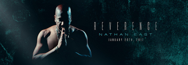 Check out Nathan East's REVERENCE