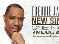 FREDDIE JACKSON IS BACK AND COMING SOON TO THE SMOOTH JAZZ NETWORK