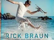 RICK BRAUN COMING WITH A NEW ALBUM AND SINGLE ON SHANACHIE