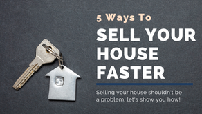 5 Ways to Sell Your HOME Faster