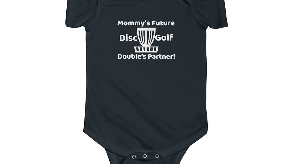 Mommy's Future Disc Golf Doubles Partner - Infant Bodysuit