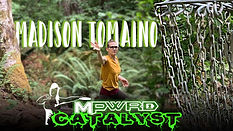 Catalyst Madison Tomaino - PDGA #60798