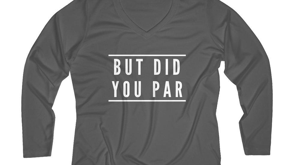 But Did You Par - Performance V-neck Tee