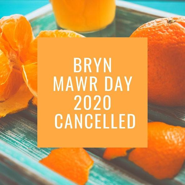 Bryn MAwr Day 2020 is Cancelled.jpg