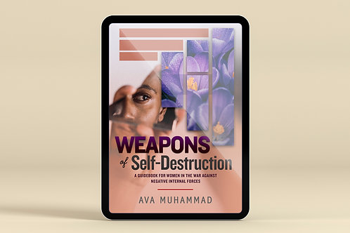 (Ebook) Weapons of Self-Destruction: A Woman's Guidebook against negativ