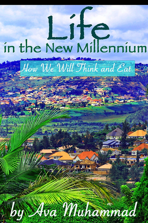 Life in the New Millennium: How We Will Think and Eat (Ebook)