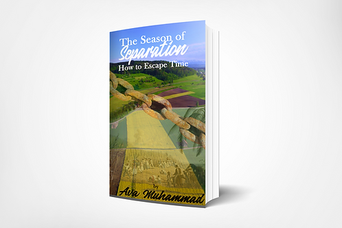 The Season of Separation: How to Escape Time (E-Book)