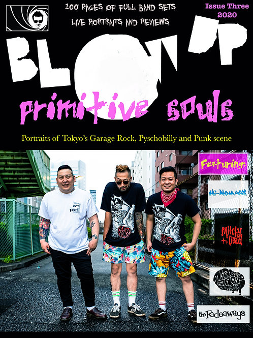 Issue 3 Blow Up - Primitive Souls