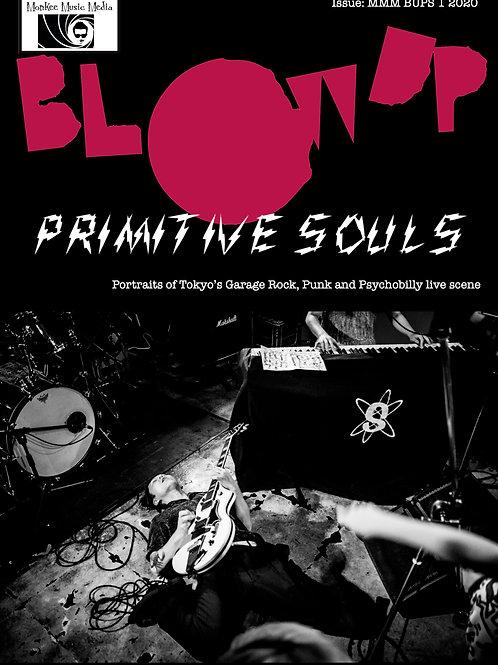 Issue 1 Blow Up - Primitive Souls