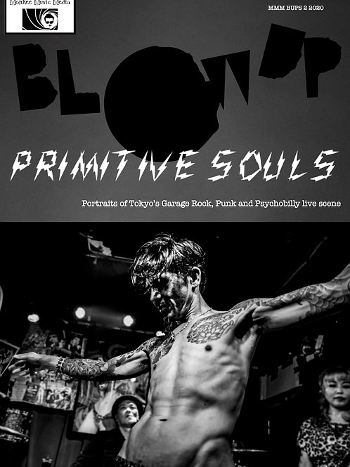 Issue 2 Blow Up - Primitive Souls