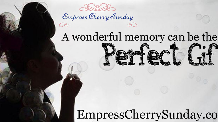 A wonderful memory can be the PERFECT GIFT