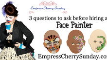 3 questions to ask before hiring a Face Painter!