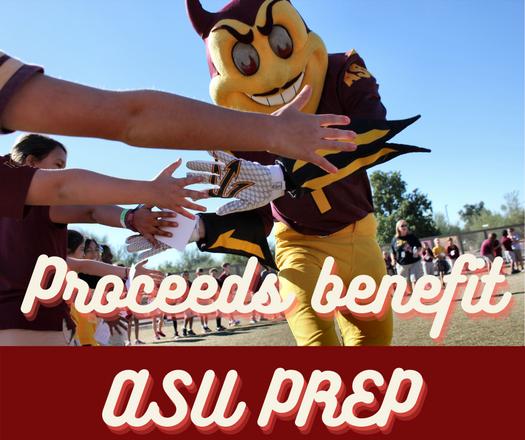 Procceds benefit ASU Prep