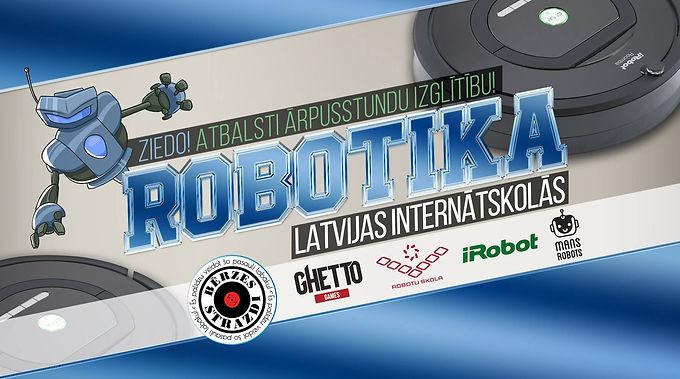 Ziedo Robotikas ieviešanai Latvijas internātos!