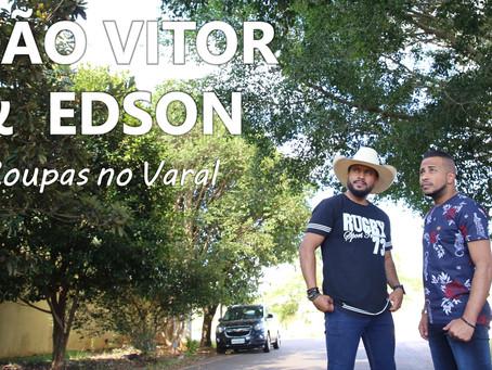 Produzindo a dupla JOÃO VITOR & EDSON (Música e Webclipe)