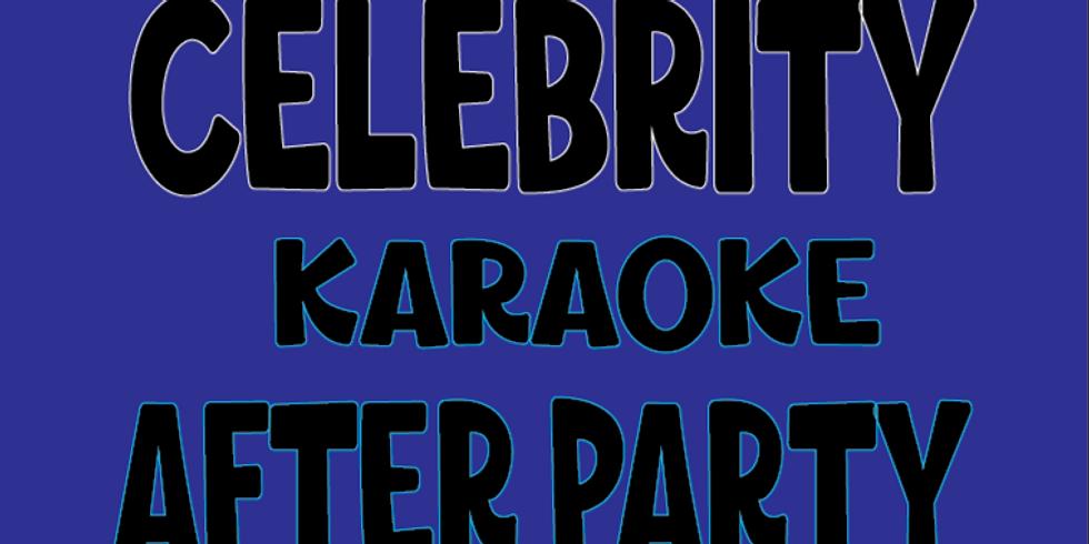 Celebrity Karaoke After Party