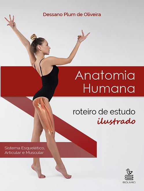 Anatomia Humana: roteiro de estudo ilustrado