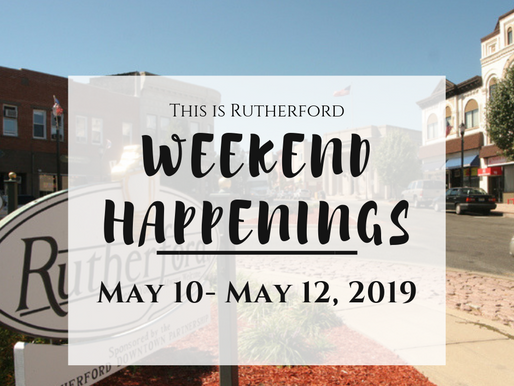 This is Rutherford's Weekend Happenings {May 10th- May 12th, 2019}