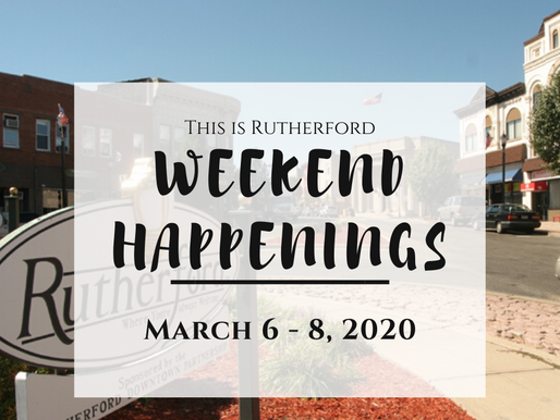 This is Rutherford's Weekend Happenings {March 6 - 8, 2020}