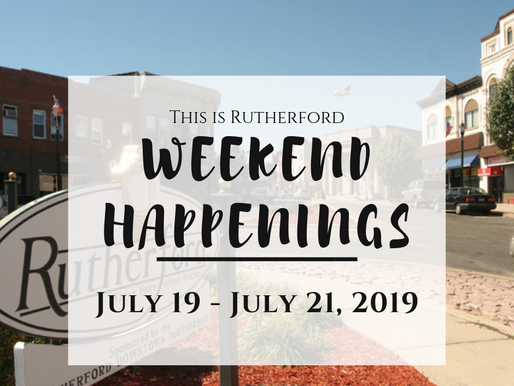 This is Rutherford's Weekend Happenings {July 19 - July 21, 2019}